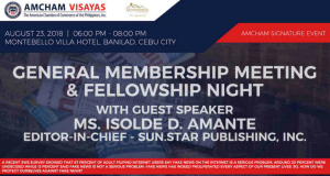 AMCHAM Visayas General Membership and Fellowship Aug 23 2018