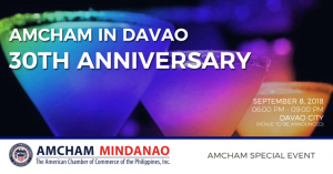 AMCHAM IN DAVAO 30TH ANNIVERSARY